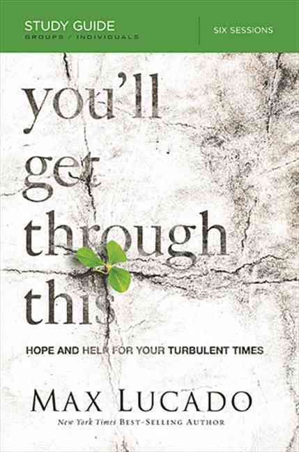 You'll Get Through This: Hope and Help for Your Turbulent Times (Paperback)