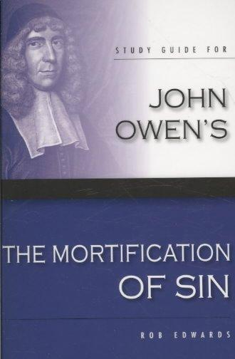 John Owen's The Mortification of Sin (Paperback) - Thumbnail 0