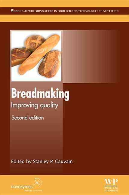 Breadmaking: Improving Quality (Hardcover)