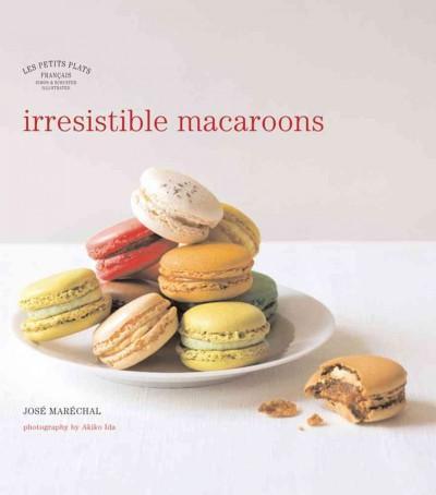 Irresistible Macaroons (Hardcover)