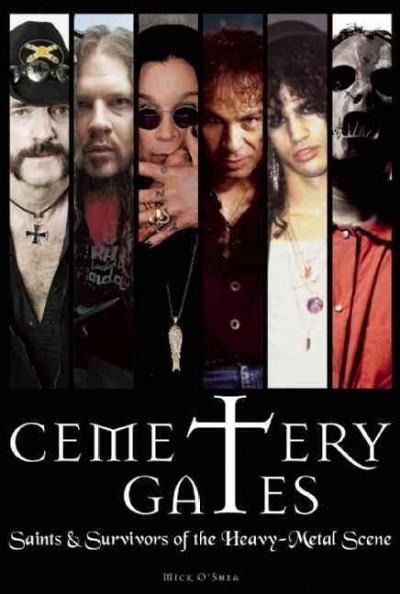 Cemetery Gates: Saints & Survivors of the Heavy-Metal Scene (Paperback)