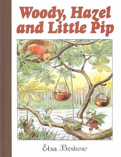 Woody, Hazel and Little Pip (Hardcover)