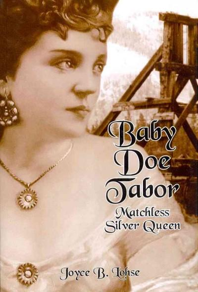 Baby Doe Tabor: Matchless Silver Queen (Paperback)