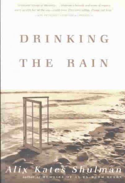 Drinking the Rain (Paperback)