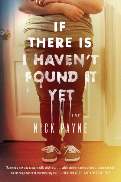 If There Is I Haven't Found It Yet (Paperback)