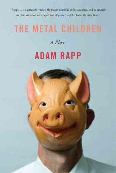 The Metal Children (Paperback)