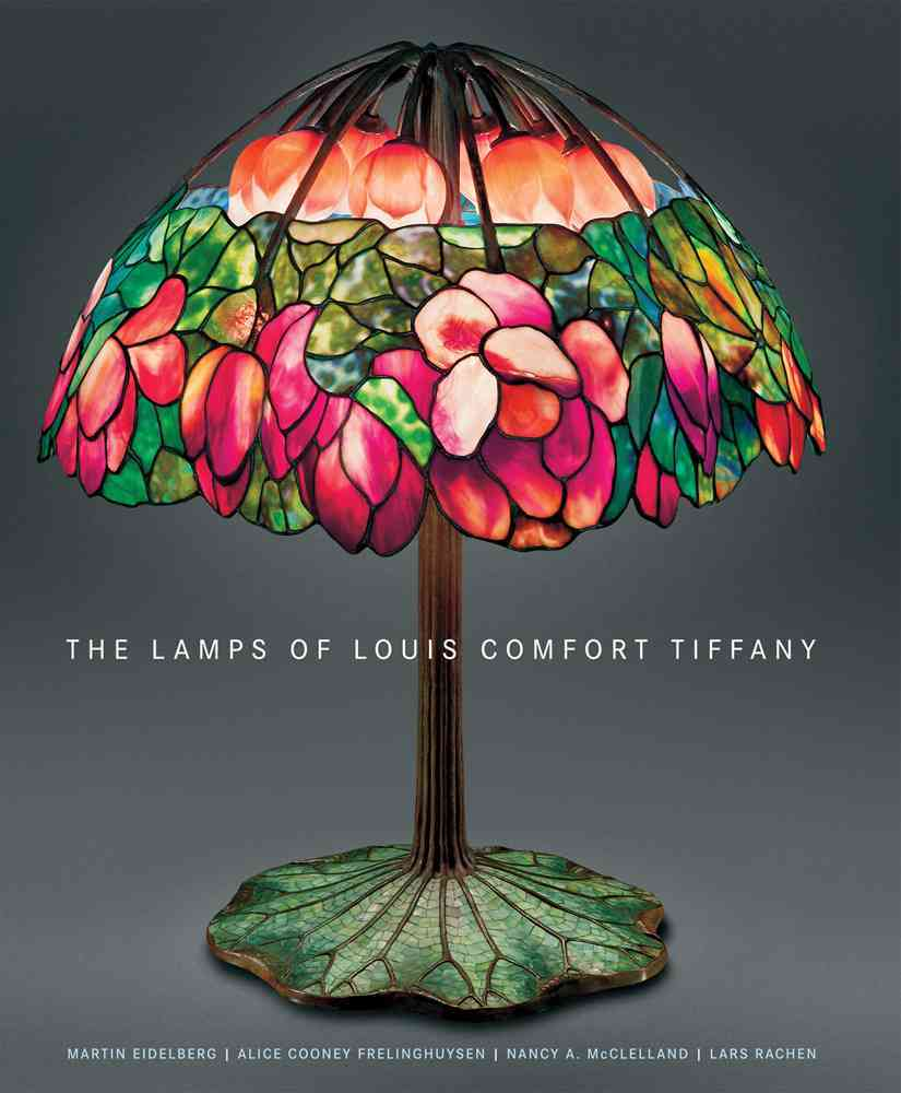 The Lamps of Louis Comfort Tiffany (Hardcover)