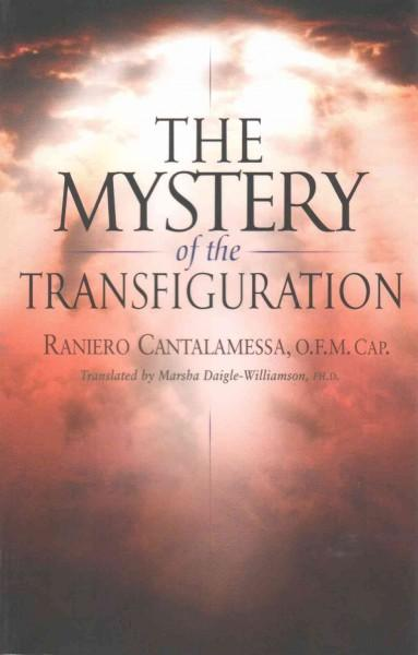 The Mystery of the Transfiguration (Paperback)
