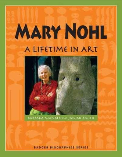 Mary Nohl: A Lifetime in Art (Paperback)
