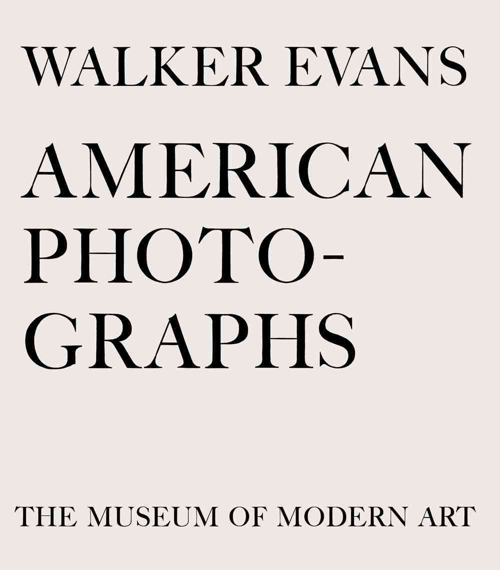 Walker Evans: American Photographs (Hardcover)