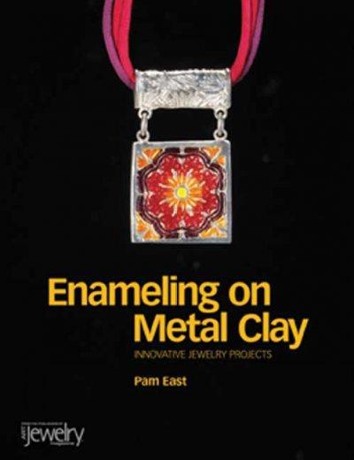 Enameling on Metal Clay (Paperback)