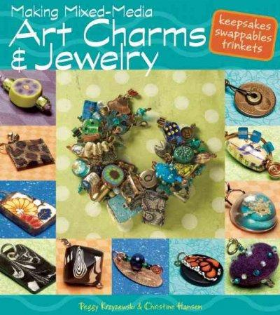 Making Mixed Media Art Charms & Jewelry (Paperback)