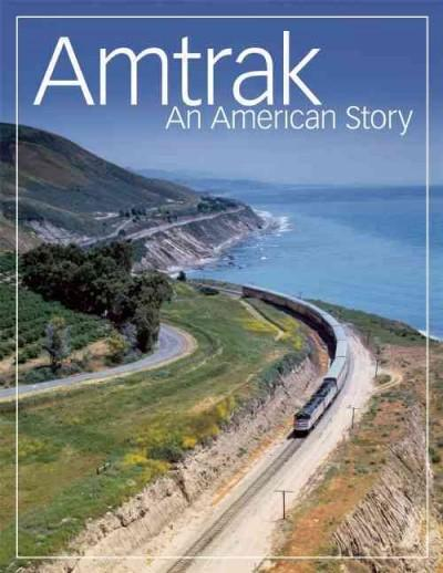 Amtrak: An American Story (Paperback)