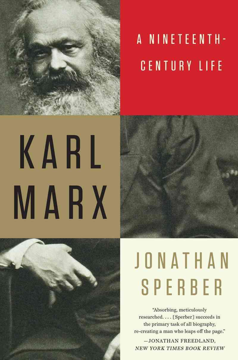 Karl Marx: A Nineteenth-Century Life (Paperback)