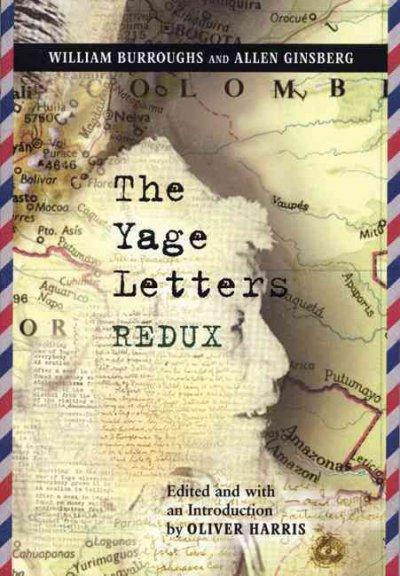 The Yage Letters Redux (Paperback)