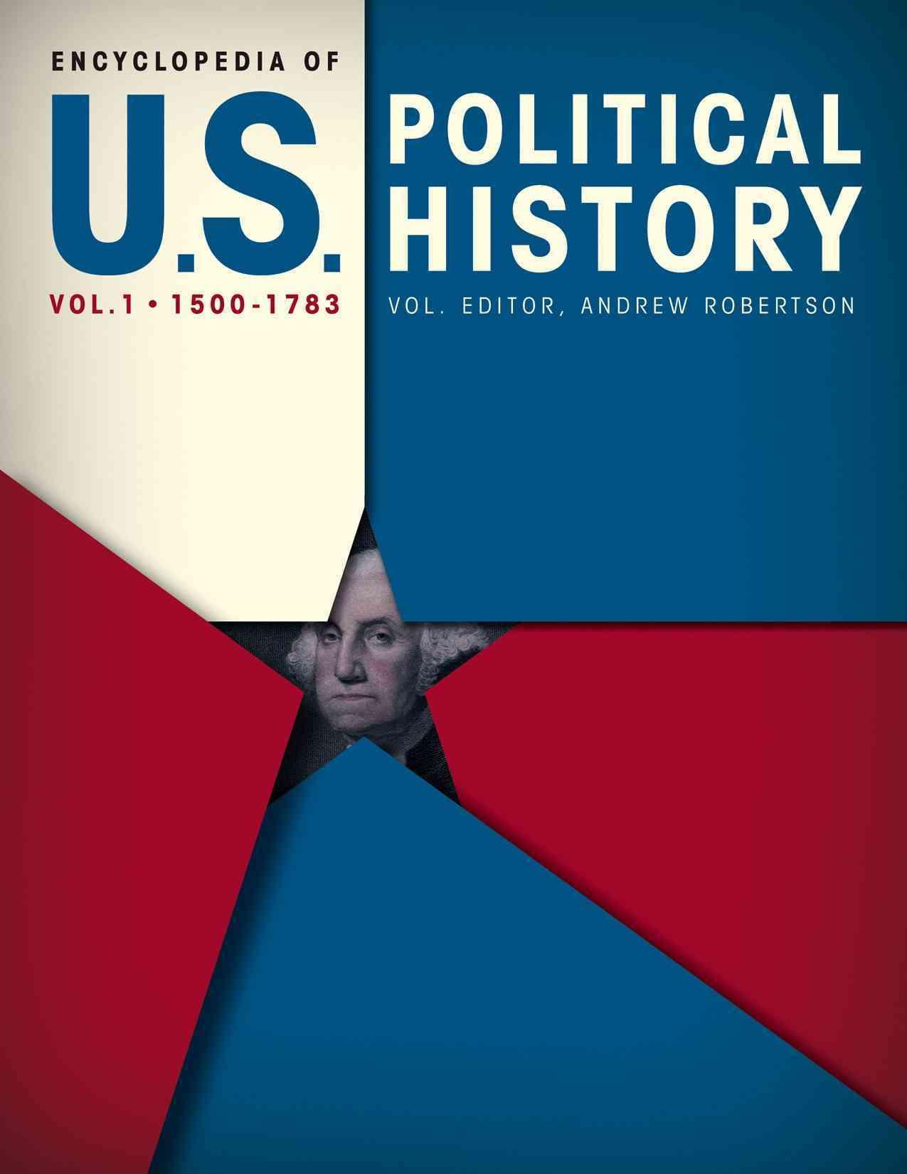 Encyclopedia of U.S. Political History (Hardcover)