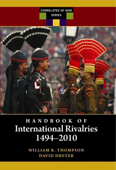 Handbook of International Rivalries: 1494-2010 (Hardcover)