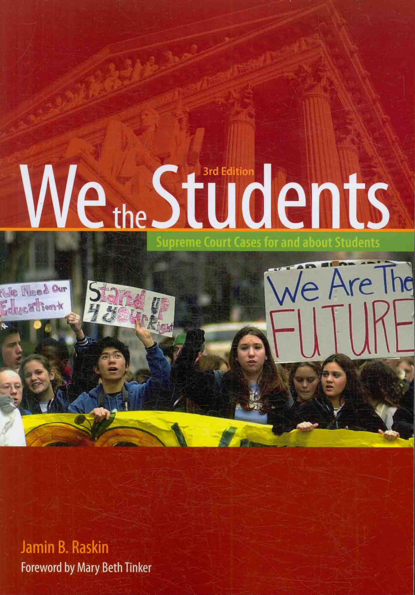 We the Students: Supreme Court Cases for and About Students (Paperback)