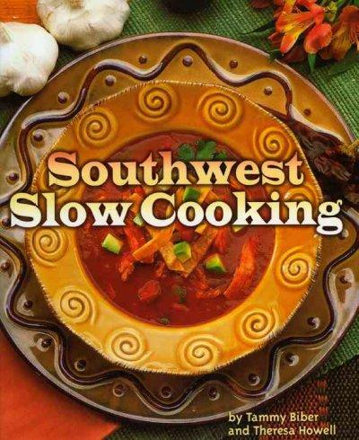 Southwest Slow Cooking (Paperback)