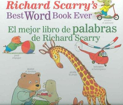 El Mejor Libro De Palabras De Richard Scarry/ Richard Scarry's Best Word Book Ever (Hardcover)