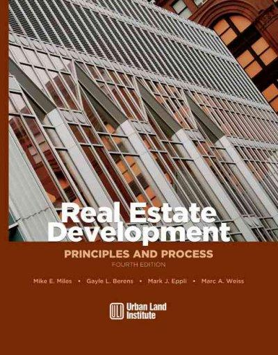 Real Estate Development: Principles and Process (Hardcover)