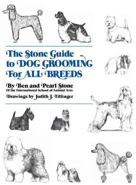 The Stone Guide to Dog Grooming for All Breeds (Hardcover)