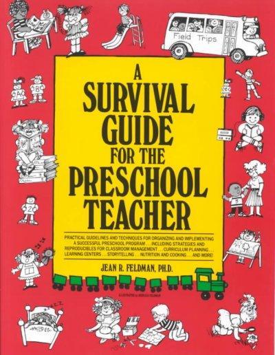 A Survival Guide for the Preschool Teacher (Paperback)