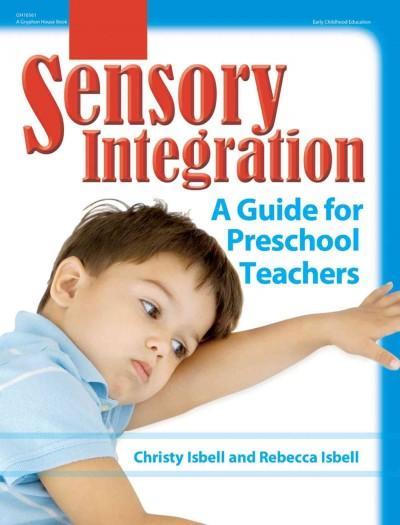 Sensory Integration: A Guide for Preschool Teachers (Paperback)