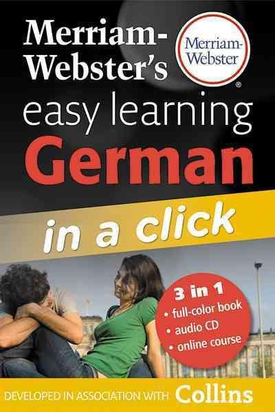 Merriam-Webster's Easy Learning German: In a Click