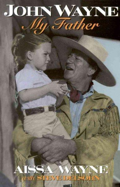 John Wayne, My Father (Paperback)