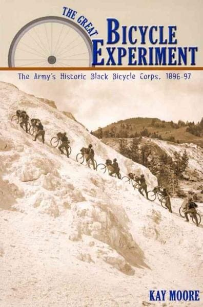 The Great Bicycle Experiment: The Army's Historic Black Bicycle Corps, 1986-97 (Paperback)