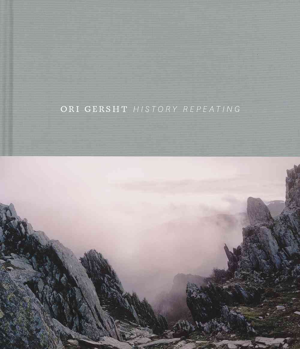 Ori Gersht: History Repeating (Hardcover)