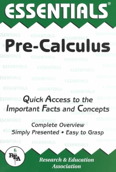 Pre-calculus: Quick Access to the Important Facts and Concepts (Paperback)