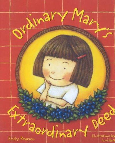 Ordinary Mary's Extraordinary Deed (Hardcover)