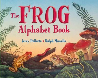 The Frog Alphabet Book (Hardcover)