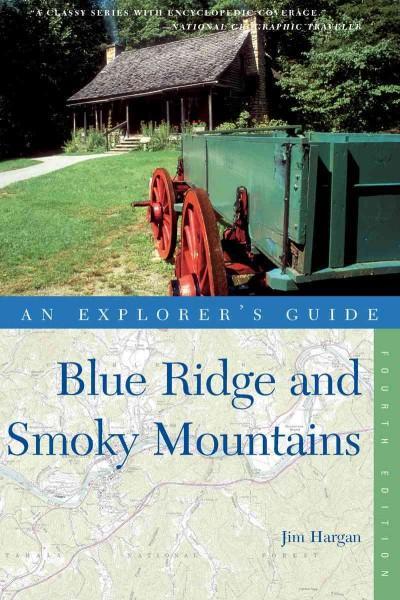 An Explorer's Guide Blue Ridge & Smoky Mountains (Paperback)