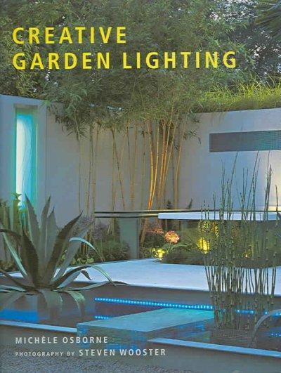 Creative Garden Lighting (Hardcover)
