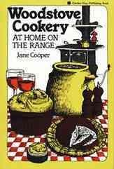 Woodstove Cookery: At Home on the Range (Paperback)