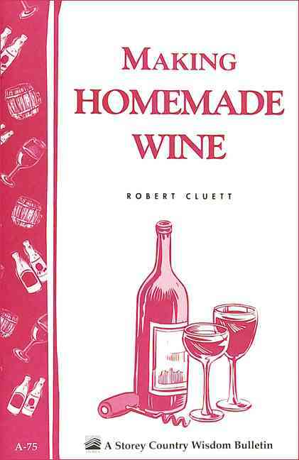 Making Homemade Wine (Paperback)
