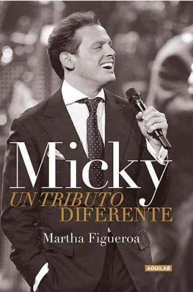Micky: Un Tributo Diferente / a Different Tribute (Paperback)