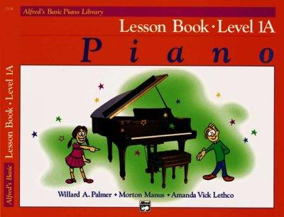 Alfred's Basic Piano Library: Lesson Book Level 1A (Paperback)