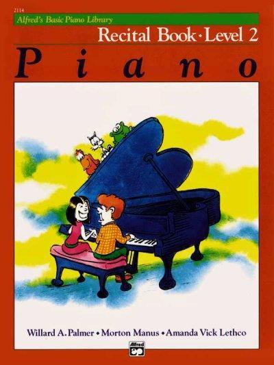 Alfred's Basic Piano Library, Piano Recital Book Level 2 (Paperback)
