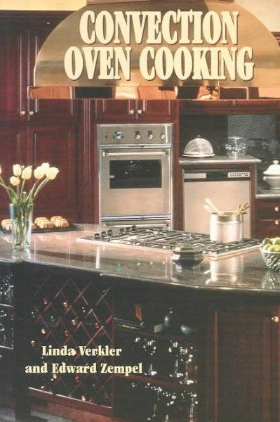 Convection Oven Cooking (Paperback)