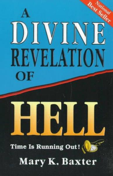 A Divine Revelation of Hell (Paperback)