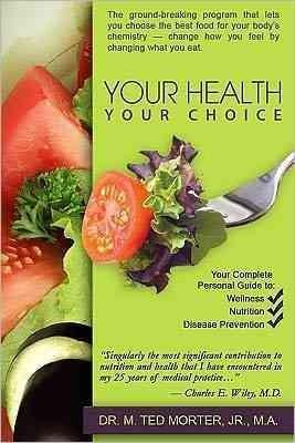 Your Health Your Choice (Paperback)