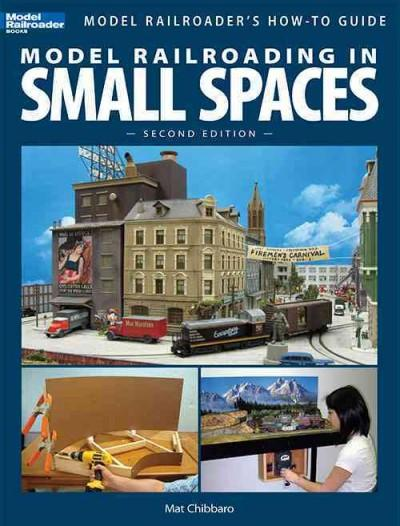Model Railroading In Small Spaces (Paperback)