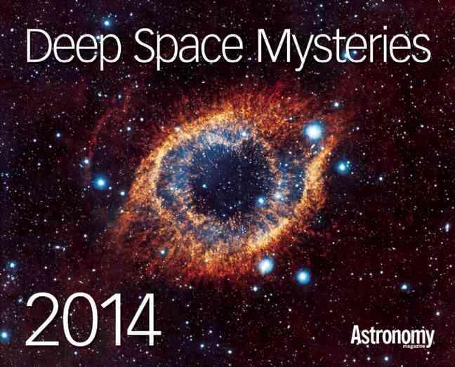 Deep Space Mysteries 2014 Calendar (Calendar)