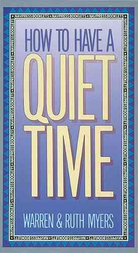 How To Have A Quiet Time (Other book format)
