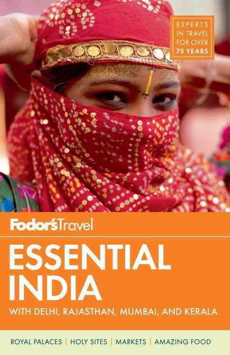 Fodor's Essential India: With Delhi, Rajasthan, Mumbai, and Kerala (Paperback)