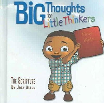 Big Thoughts For Little Thinkers: The Scripture (Hardcover)